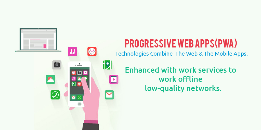 Progressive Web Apps(PWA)